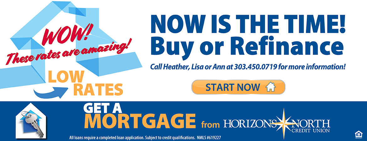 GET A mortgage from Horizons North Credit Union